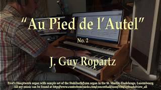 Au Pied de l' Autel, no  2, J  Guy Ropartz