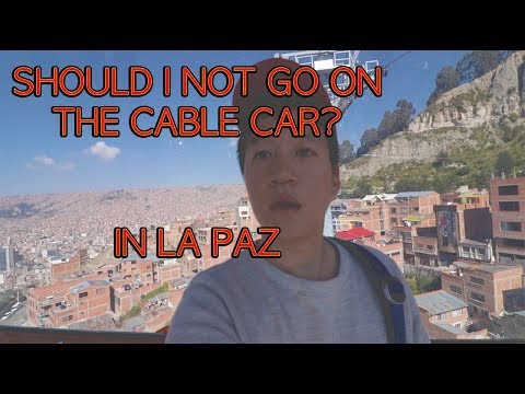 [How to Take the Cable Car in La Paz, Bolivia] Travel Vlog