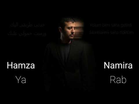 حمزة نمرة - يا رب | Hamza Namira - Ya Rabb Türkçe Çevirisi