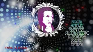 RaiM, Artur, Zhenis, Alina Gerc - Disco (Dj Erdos Remix)