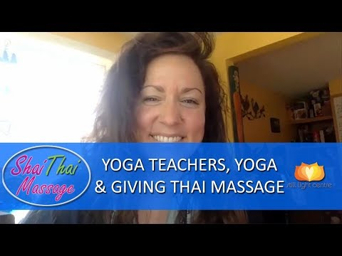 Yoga Teachers Yoga and Thai Massage [Amazing Interview!!]