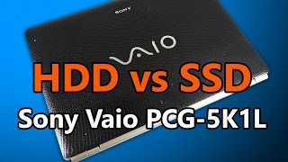 SSD VS HDD Boot Time Difference on Old Laptop Sony Vaio PCG-5K1L