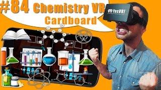 #84  Обучение детей и взлослых химии В Виртуальной реальности! Обзор VR приложения