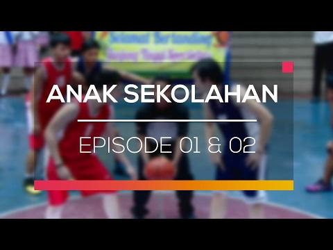 Anak Sekolahan - Episode 01 dan 02