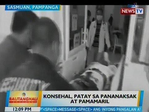 BT: Konsehal, patay sa pananaksak at pamamaril sa Sasmuan, Pampanga