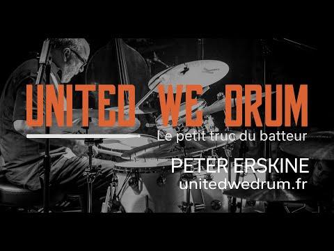 Peter Erskine - United We Drum, le petit truc du batteur
