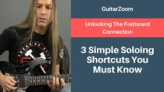 3 Simple Soloing Shortcuts You Must Know | Guitar Fretboard Workshop - Part 4
