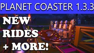Planet Coaster Update 1.3.3 New Rides and Features