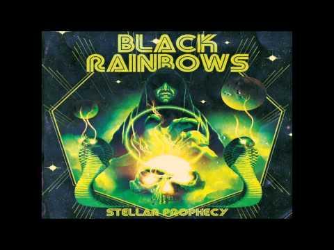 Black Rainbows - Stellar Prophecy (2016) (New Full Album)