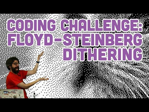 Coding Challenge #90: Floyd-Steinberg Dithering