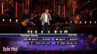 Damian Davis | Is it still over? | #GlórTíre19