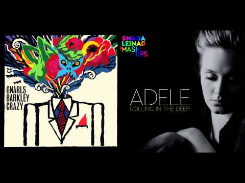 Gnarls Barkley vs Adele  Crazy In The Deep