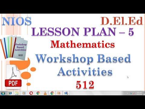 LESSON PLAN NO 5 (Mathematics) Workshop Based Activities 512