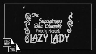 คุณนายตื่นสาย (Lazy Lady) | The Superglasses Ska Ensemble 【Official MV】
