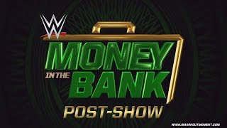 WWE MONEY IN THE BANK 2017 PPV Event Results Recap & Review Post-Show