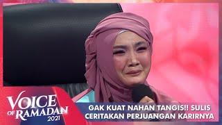 Download Nangis Terharu!! Sulis Ceritakan Awal Dan Perjuangan Karirnya | VOICE OF RAMADAN 2021