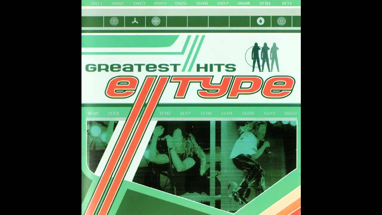 E-Type Greatest Hits / CD1
