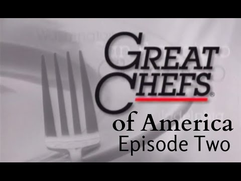 Great Chefs of America Episode 2 - Guenter Seeger, Paul Bartolotta, and Gerard Partoens