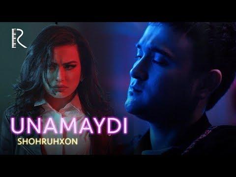 Shohruhxon - Unamaydi   Шохруххон - Унамайди