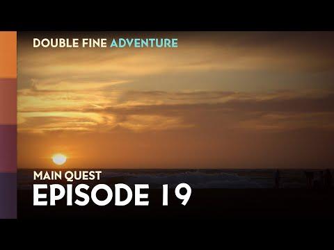 "Double Fine Adventure! EP19: ""Last Call"""