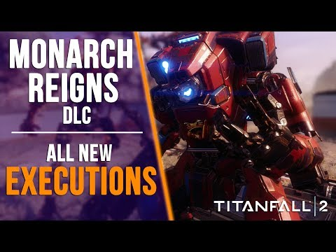 TITANFALL 2: ALL NEW EXECUTIONS PRIME TITANS, MONARCH & MORE