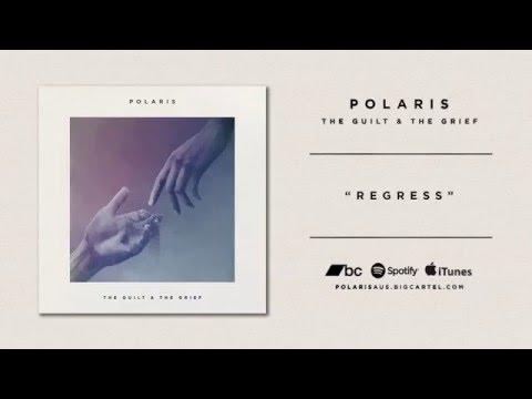 Polaris - THE GUILT & THE GRIEF [Full EP Stream]