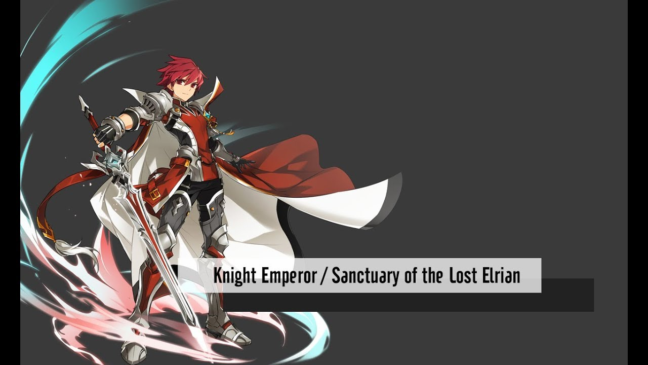 Elsword Kr Knight Emperor 11 6 Sanctuary Of The Lost Elrian Youtube