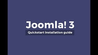 Joomla! 3 Quickstart Installation Step by Step Guide