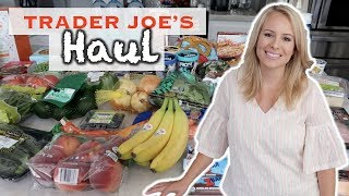 Trader Joe's Haul: What I Buy for My Family
