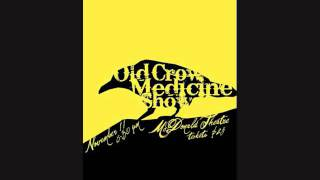 Old Crow Medicine Show - drinking of the wine