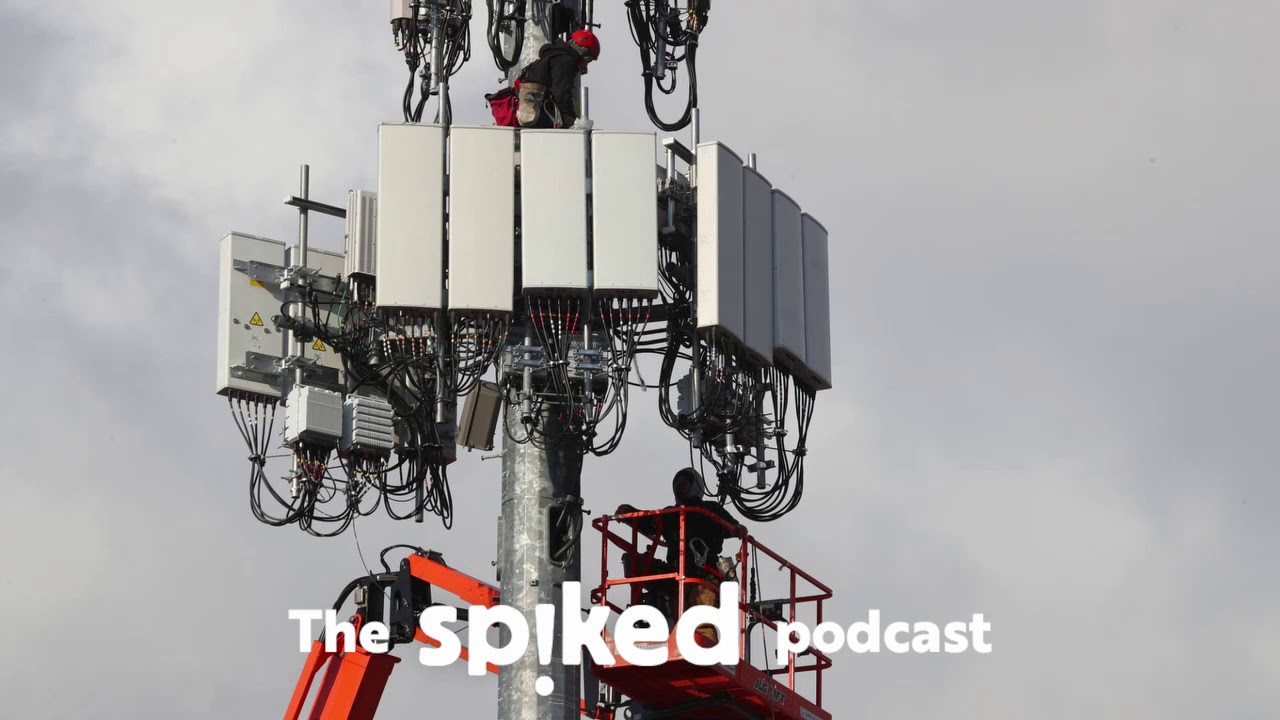 Why the 5G Covid conspiracy theory has gone viral - the spiked podcast