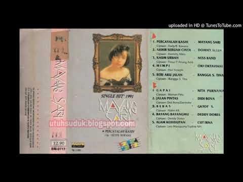 Mayang Sari - Percayalah Kasih (1991)