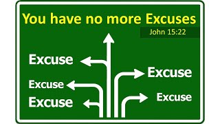 Church Service and Bible Class 4/18/2021 : You have no more excuses.