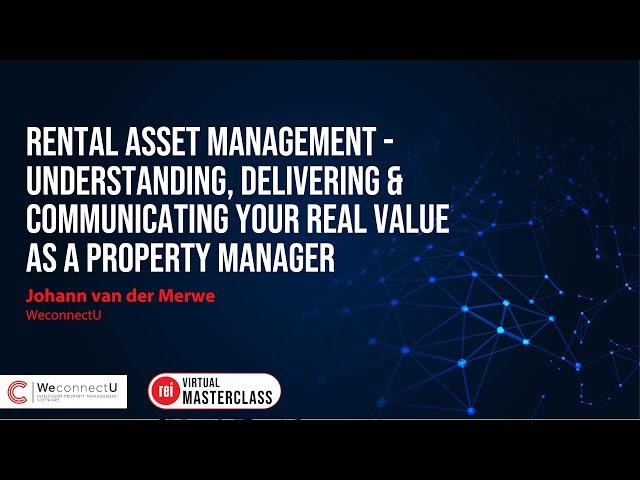 Rental Asset Management | Understanding, delivering & communicating your real value