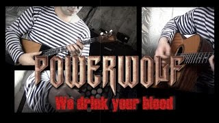 Powerwolf We Drink Your Blood Russian Cover