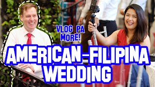 American & Filipina Wedding | First Macao Imperial Milk Teas | Life in Philippines | Filipina Dutch