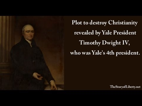 Plot to destroy Christianity revealed by Yale Pres Tim Dwight