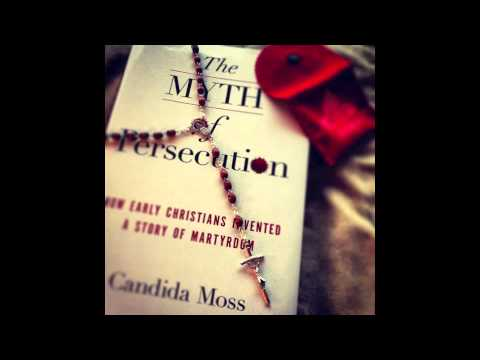 The Myth of Christian Persecution - Candida Moss interviewed on Reasonable Doubts