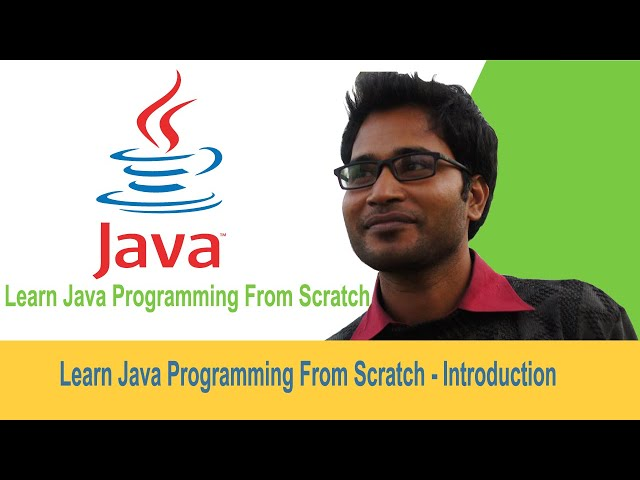01 - learn java programming from scratch - Introduction