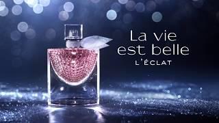Discover L'Eclat, the new luminous fragrance #LaVieEstBelle اكتشفي آيكلا، العطر الجديد المشرق