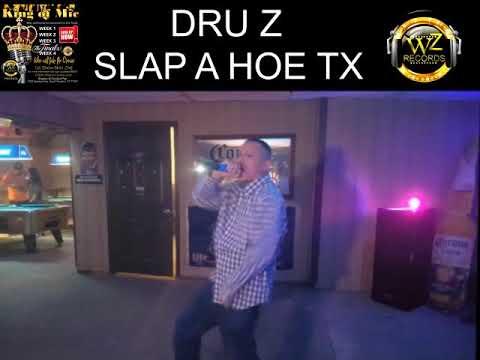 Dru Z.   Slap A Hoe Tx