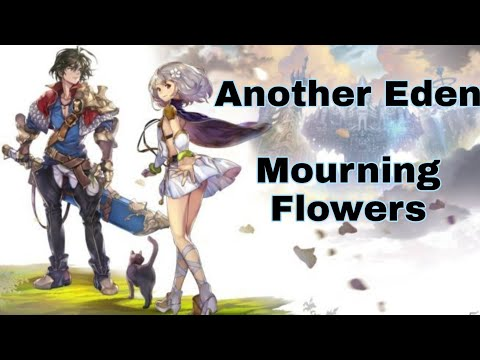 [Quest]Another Eden - Mourning Flowers прохождение