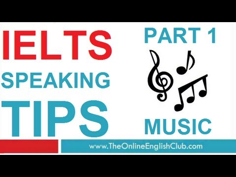 IELTS Speaking Tips Part 1 - Music