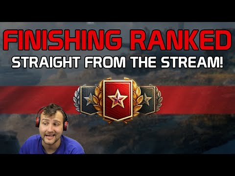 Finishing ranked! (Recording from livestream!)  | World of Tanks