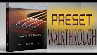 Scoring Bass by Heavyocity - Preset Walkthrough