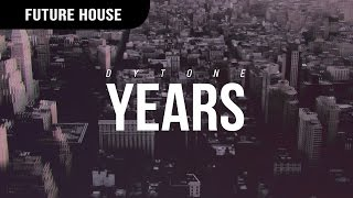 DYTONE - Years