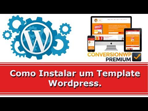 Como instalar  templates WordPress – CONVERSION WP – Hilmar Silva