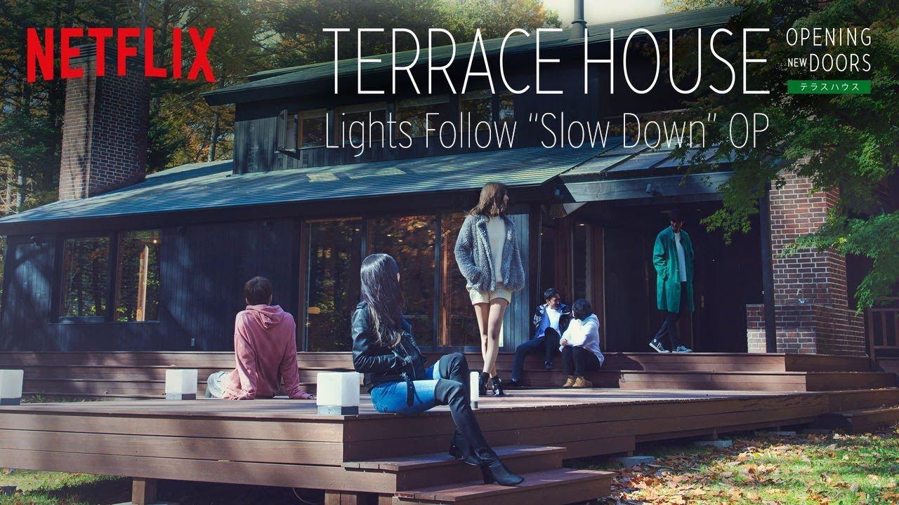 Terrace House Opening New Doors Op Lights Follow Slow Down Original Intro Music