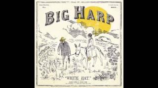 Big Harp - Goodbye Crazy City