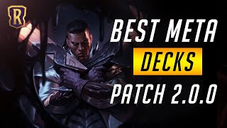 Best Meta Decks (Patch 2.0.0) Lęgends of Runeterra